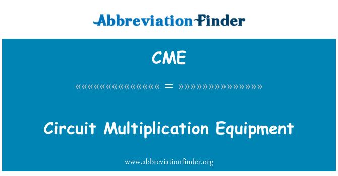 CME: Circuit Multiplication Equipment