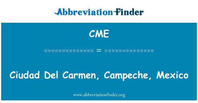 CME: Ciudad Del Carmen, Campeche, Mexico