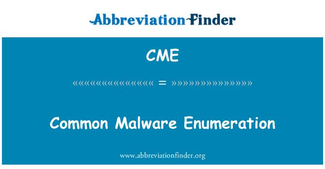 CME: Common Malware Enumeration