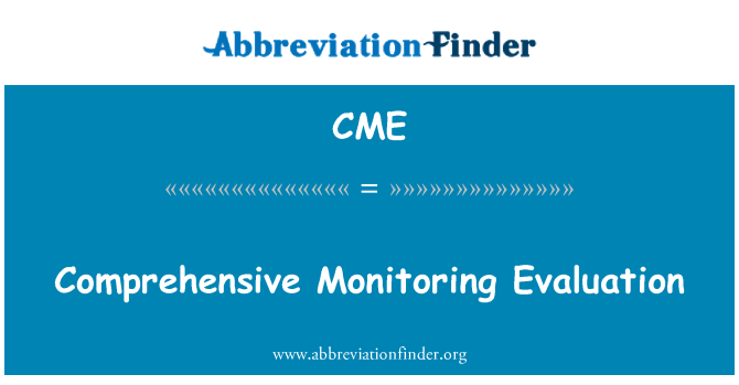 CME: Comprehensive Monitoring Evaluation
