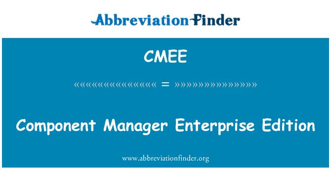 CMEE: Bileşen Yöneticisi Enterprise Edition