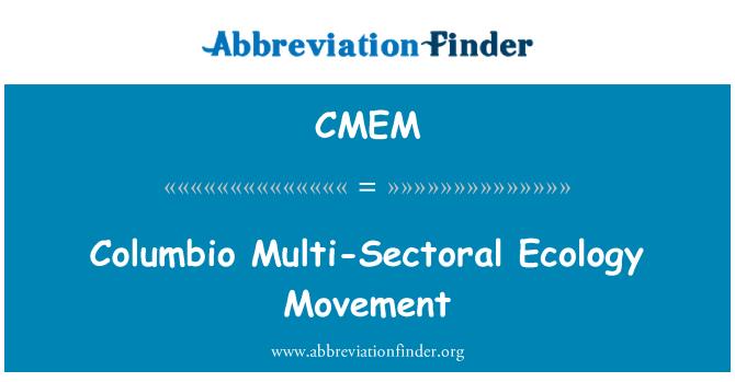 CMEM: Columbio Multi-Sectoral Ecology Movement