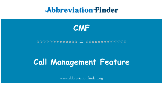 CMF: Call Management Feature