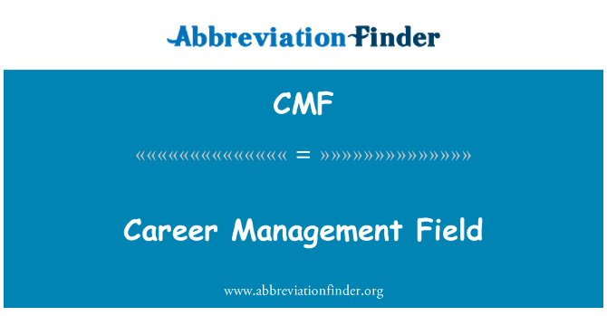 CMF: Career Management Field