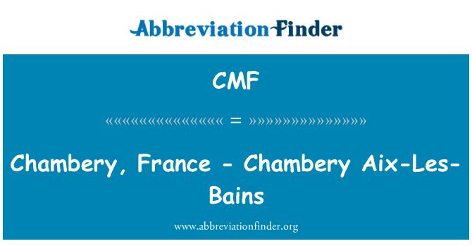 CMF: Chambery, France - Chambery Aix-Les-Bains