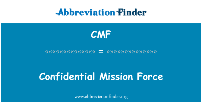 CMF: Confidential Mission Force