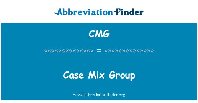 CMG: Case Mix Group