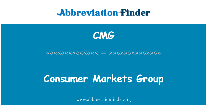 CMG: Consumer Markets Group