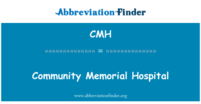 CMH: Community Memorial Hospital