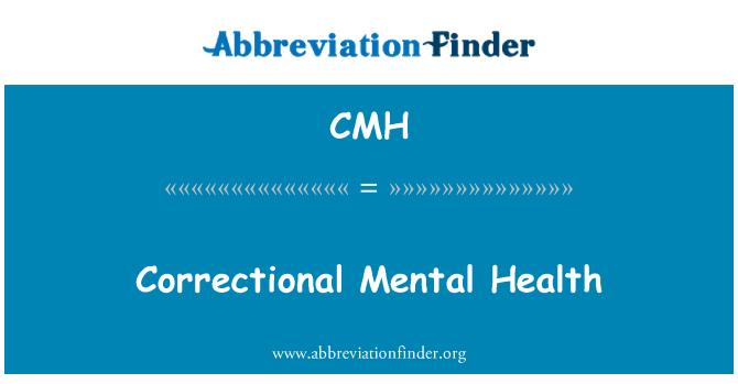 CMH: Correctional Mental Health