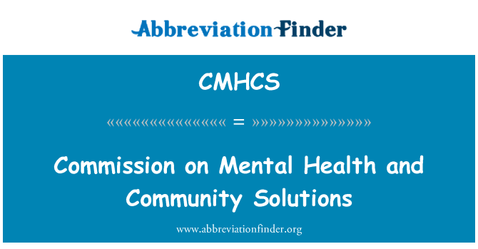 CMHCS: Commission on Mental Health and Community Solutions