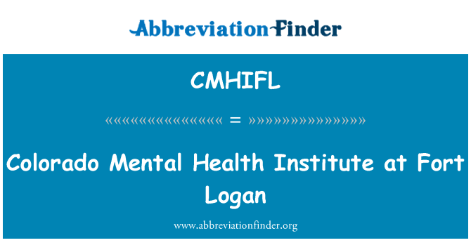 CMHIFL: Colorado Mental Health Institute at Fort Logan