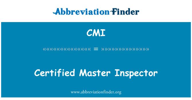 CMI: Certified Master Inspector
