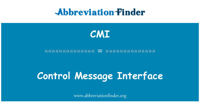 CMI: Control Message Interface