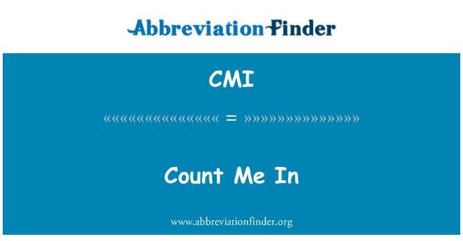 CMI: Count Me In