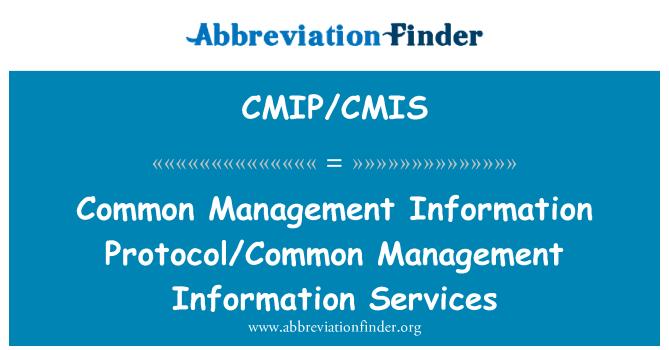 CMIP/CMIS: Common Management Information Protocol/Common Management Information Services