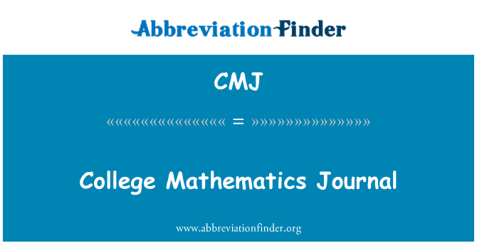 CMJ: College Mathematics Journal