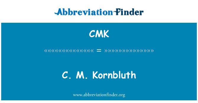 CMK: C. M. Kornbluth