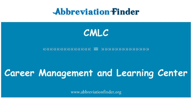 CMLC: Career Management and Learning Center
