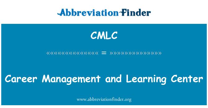 CMLC: کیریئر کے انتظام اور لرننگ سینٹر