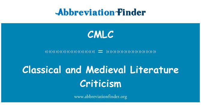 CMLC: Kritikan kesusasteraan klasik dan zaman pertengahan