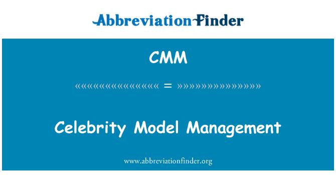 CMM: Celebrity Model Management