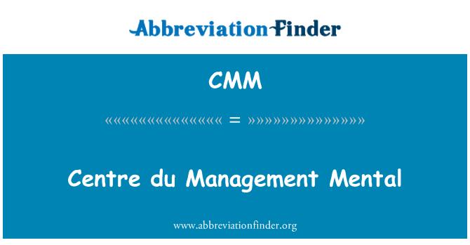 CMM: Centre du Management Mental