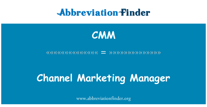 CMM: Channel Marketing Manager