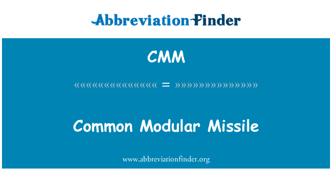 CMM: Common Modular Missile