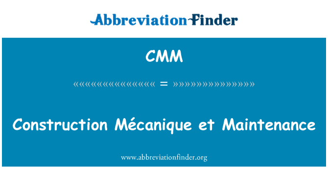 CMM: Construction Mécanique et Maintenance