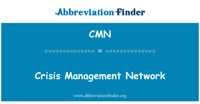 CMN: Crisis Management Network