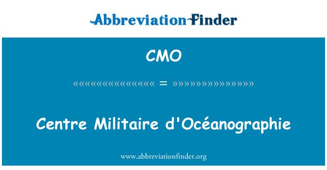 CMO: Centre Militaire d'Océanographie