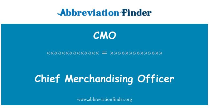CMO: Chief Merchandising Officer