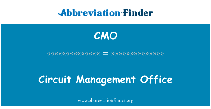 CMO: Circuit Management Office