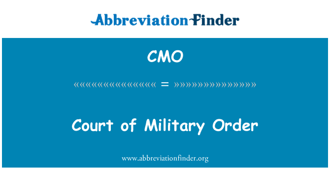 CMO: Court of Military Order