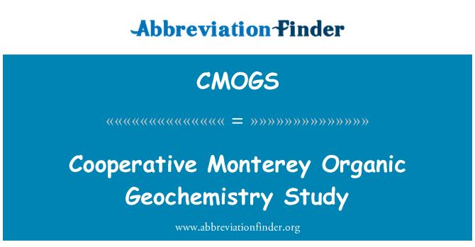 CMOGS: Cooperative Monterey Organic Geochemistry Study