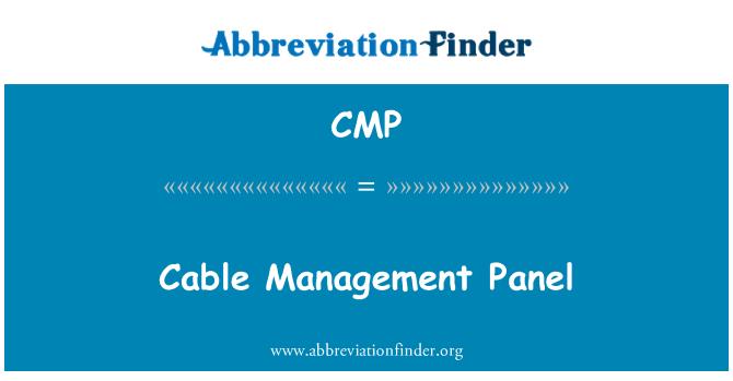 CMP: Cable Management Panel