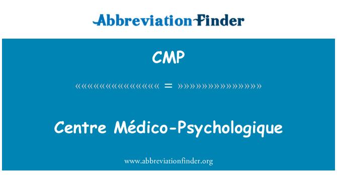 CMP: Centre Médico-Psychologique