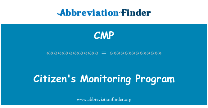 CMP: Citizen's Monitoring Program