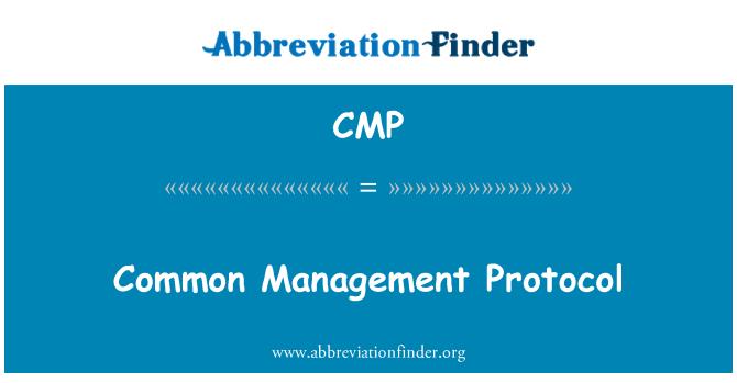CMP: Common Management Protocol
