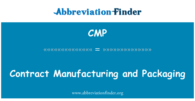 CMP: Contract Manufacturing and Packaging