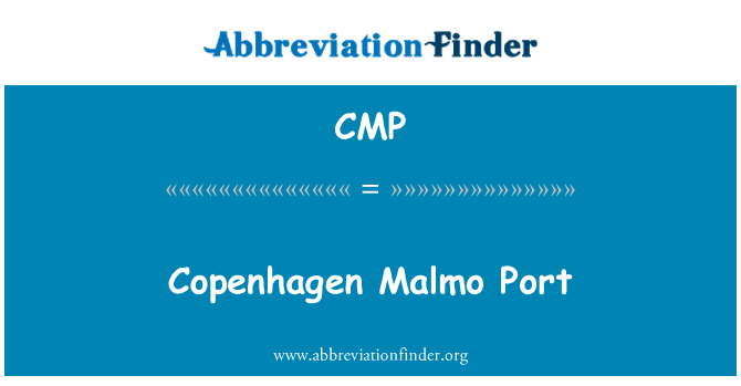 CMP: Copenhagen Malmo Port
