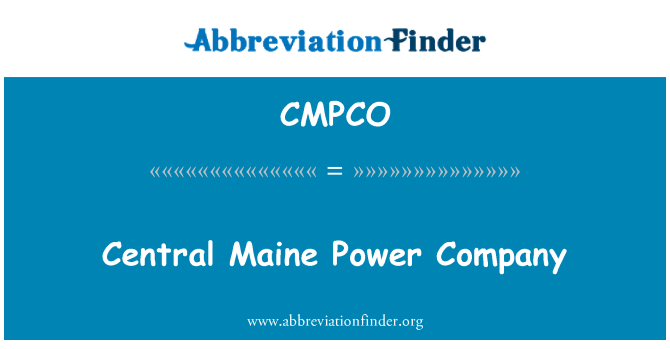 CMPCO: Central Maine Power Company