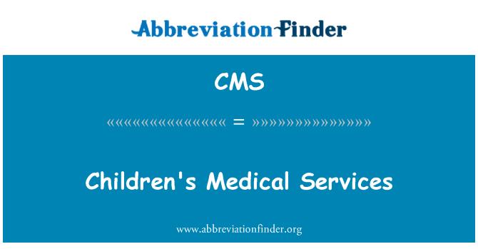 CMS: Servicios médicos de los niños