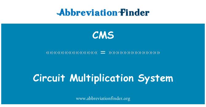 CMS: Sistema de multiplicación de circuitos