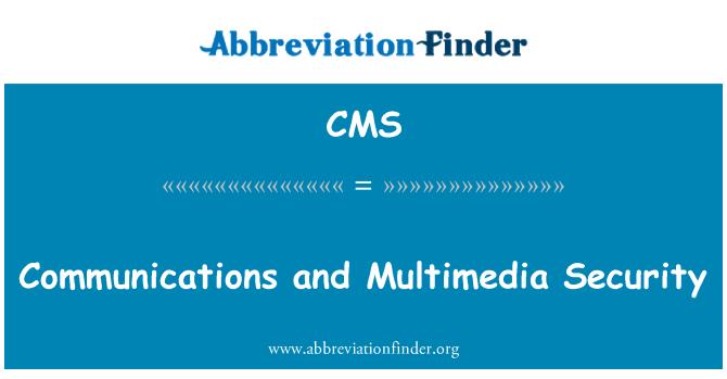 CMS: Communications ja multimeedia turvalisus