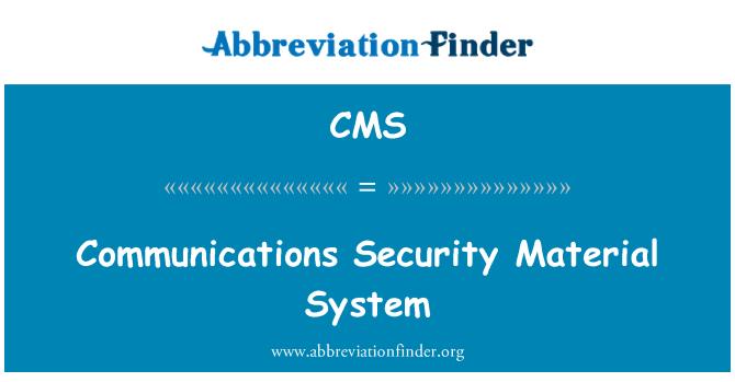 CMS: Sistema Material de la seguridad de comunicaciones