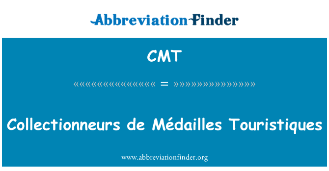 CMT: Collectionneurs de Médailles Touristiques