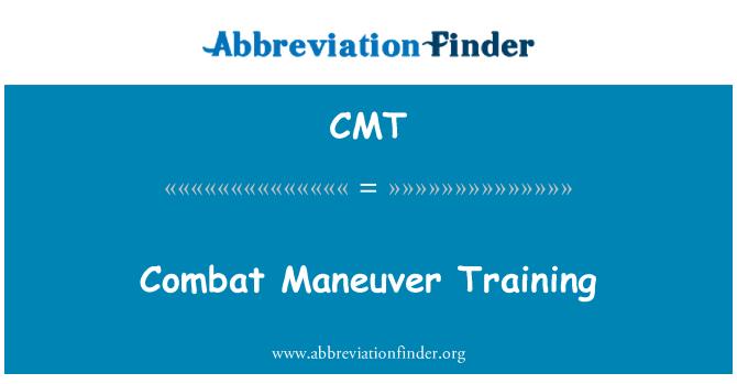 CMT: Combat Maneuver Training