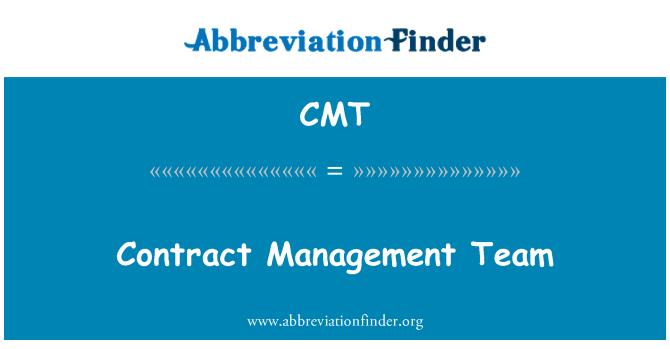 CMT: Contract Management Team